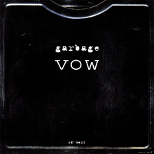 vow the garbage discography