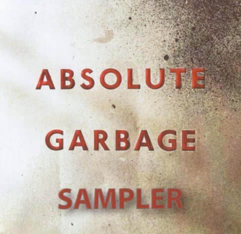absolute garbage the garbage discography